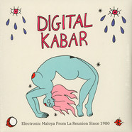 V.A. - Digital Kabar - Electronic Maloya From La Reunion Since 1980