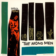 Mono Men, The - Skin & Tonic