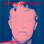 Half Man Half Biscuit - Back In The D.H.S.S.