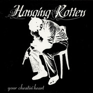Hanging Rotten - Your Cheatin' Heart