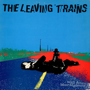 Leaving Trains, The - Well Down Blue Highway