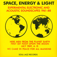 V.A. - Space, Energy & Light (Experimental Electronic And Acoustic Soundscapes 1961-88)