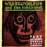 Billy Childish And The Blackhands - Play: Capt'n Calypso's Hoodoo Party