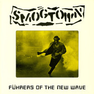 Smogtown - Fuhrers Of The New Wave