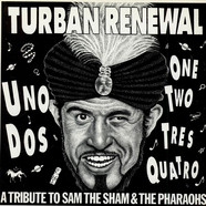 V.A. - Turban Renewal - A Tribute To Sam The Sham And The Pharaohs