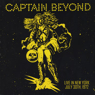 Captain Beyond - Live In New York: July 30th, 1972 Limited Edition