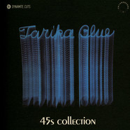 Tarika Blue - 45s Collection