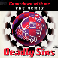 Deadly Sins - Come Down With Me (Remix)