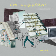Raw Suppliers - Tandem Yellow Vinyl Edition