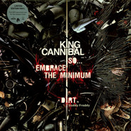 King Cannibal - So...Embrace The Minimum