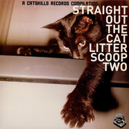 V.A. - Straight Out The Cat Litter: Scoop Two