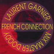 Laurent Garnier - French Connection