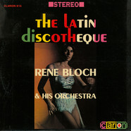 Rene Bloch And His Orchestra - Latin Discotheque