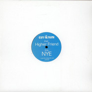 Cut & Run - Higher Friend / NYE