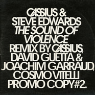 Cassius & Steve Edwards - The Sound Of Violence