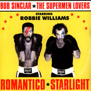 Bob Sinclair X Supermen Lovers X Robbie Williams - Romantico Starlight