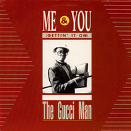 Gucci Man - Me & You (Gettin' It On)