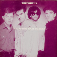 Smiths, The - The Hand That Rocks The Cradle