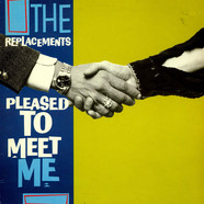 Replacements, The - Pleased To Meet Me