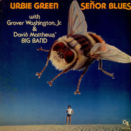 Urbie Green With Grover Washington Jr. & Dave Matthews' Big Band - Señor Blues