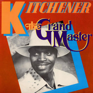 Lord Kitchener - The Grand Master