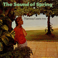 The Ramsey Lewis Trio - The Sound Of Spring