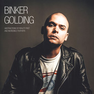 Binker Golding - Abstractions Of Reality Past And Incredible