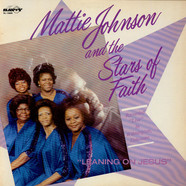 Mattie Johnson And The Stars Of Faith - Leaning On Jesus