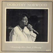 Dorothy Norwood - Somebody Here Needs A Blessing