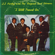J.J. Farley And The Original Soul Stirrers - I Will Travel On