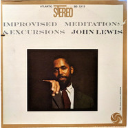 John Lewis - Improvised Meditations & Excursions