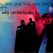 Warning - Why Can The Bodies Fly