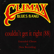Climax Blues Band - Couldn't Get It Right (88)
