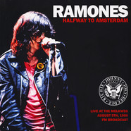 Ramones - Halfway To Amsterdam: Live At The Melkweg 1986