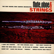 Bud Shank-Bob Cooper Orchestra, The - Flute, Oboe & Strings