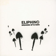 Eliphino - Breaking Up Is Hard