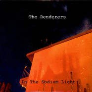 Renderers - In The Sodium Light