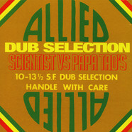 Scientist - Allied Dub Selection: Scientist Vs. Papa Tad's