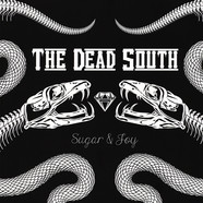 Dead South, The - Sugar & Joy