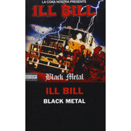Ill Bill - Black Metal Cassette Store Day 2019 Edition