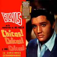 Elvis Presley - Chicas! Chicas! Y Mas Chicas! Gatefold Sleeve Edition