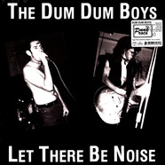 Dum Dum Boys - Let There Be Noise
