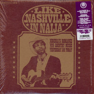 V.A. - Like Nashville In Naija: Nigeria's Romance With Country Music, Yesterday & Today