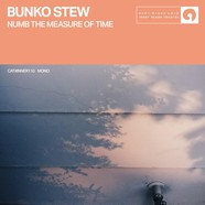Bunko Stew - Numb The Measure Of Time