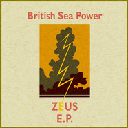 British Sea Power - Zeus E.P.