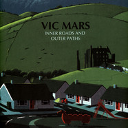Vic Mars - Inner Roads & Outer Paths