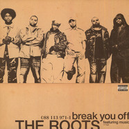 Roots, The - Break You Off