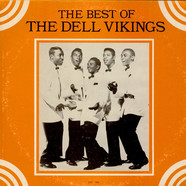 Dell-Vikings, The - The Best of The Dell Vikings