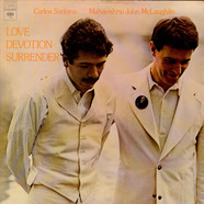 Carlos Santana & John McLaughlin - Love Devotion Surrender