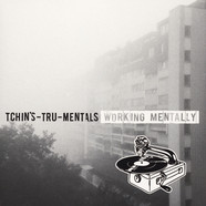 Tchin´s-Tru-Mentals - Working Mentally